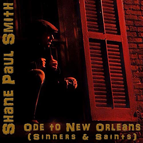 Ode to New Orleans (Sinners & Saints)