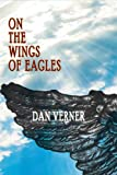 On the Wings of Eagles (Beyond the Blue Horizon Book 2)