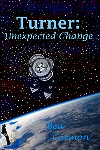 Book: Turner - Unexpected Change (Spaceships and Magic Book 3) by Bea Cannon