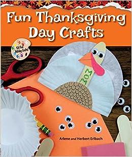 fun thanksgiving day crafts kid fun holiday crafts arlene