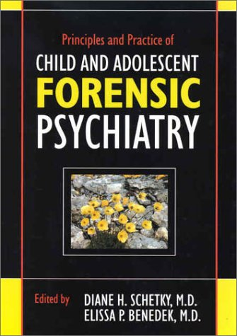 Principles and Practice of Child and Adolescent Forensic Psychiatry by Brand: American Psychiatric Publishing, Inc.