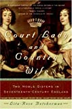 Court Lady and Country Wife, Lita-Rose Betcherman, 0060762896