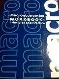 Macroeconomics Workbook: Principles and Practice, Kari L. Battaglia & Susan L. Dadres, 1609042360