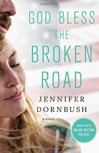 God Bless the Broken Road: A Novel pdf