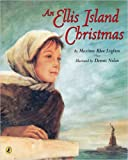 An Ellis Island Christmas, Maxinne R. Leighton, 014240506X