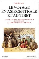 Le Voyage en Asie centrale et au Tibet