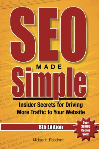 SEO-Made-Simple-6th-Edition-Insider-Secrets-for-Driving-More-Traffic-to-Your-Website