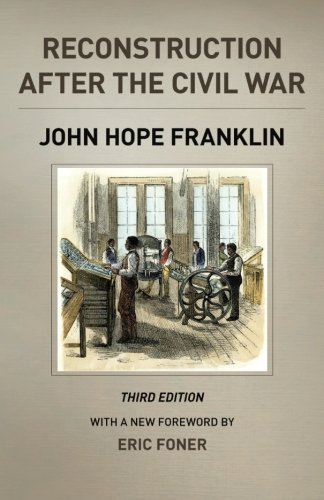 Books : Reconstruction after the Civil War, Third Edition (The Chicago History of American Civilization)