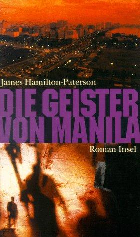 Die Geister von Manila: Roman