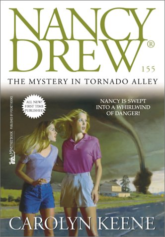 The Mystery in Tornado Alley (Nancy Drew No. 155)