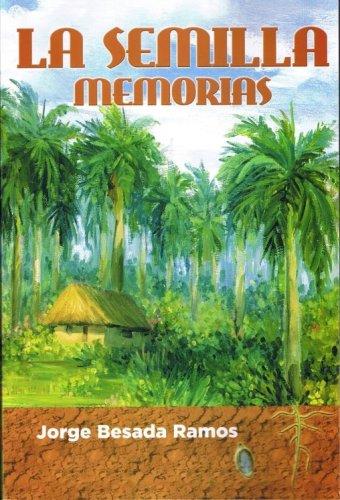 Download La Semilla: Memorias (Spanish Edition) pdf