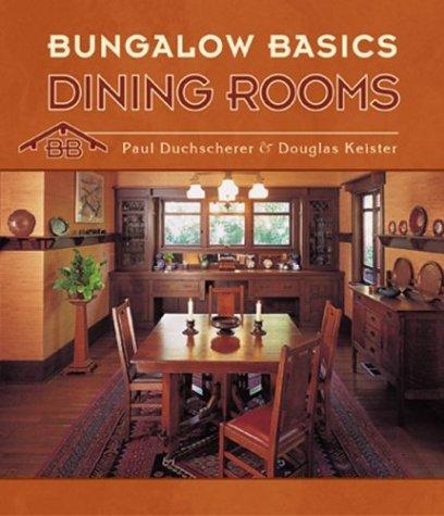 Bungalow Basics: Dining Rooms Interior Design Dining