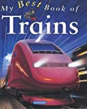 img - for My Best Book of Trains by Richard Balkwill (2001-07-23) book / textbook / text book
