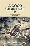 A Good Clean Fight (R.A.F. Quartet)