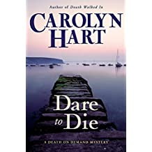 Dare to Die: A Death on Demand Mystery