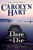 Book cover for Dare to Die