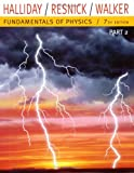 Fundamentals of Physics Pt. 2 : Egrade Plus Stand-Alone Access, Halliday, David and Resnick, Robert, 0471429627