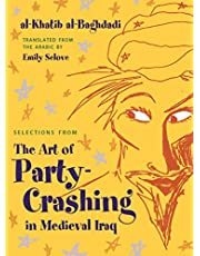 Selections from The Art of Party Crashing in Medieval Iraq