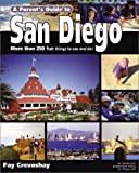 A Parent's Guide to San Diego and Baja California, Fay Crevoshay, 1931199280