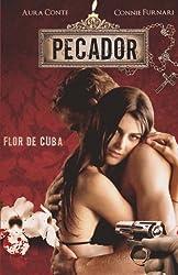 Pecador Flor de Cuba (Italian Edition)