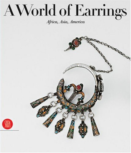 A World Of Earrings Africa Asia America Ghysels Collection