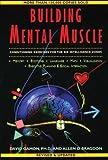 Building Mental Muscle, Allen D. Bragdon and David Gamon, 0802776698