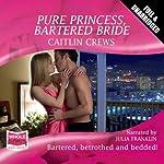Pure Princess, Bartered Bride | Caitlin Crews