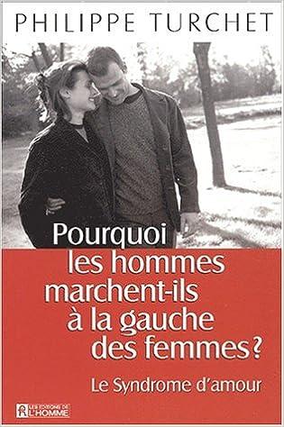 Lire Pourquoi les hommes marchent-ils à la gauche des femmes ? epub pdf