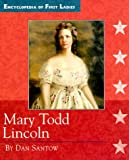 Mary Todd Lincoln, Dan Santow, 0516204815