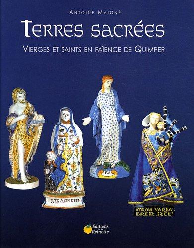 Terres sacrées : Vierges et saints en faïence de Quimper