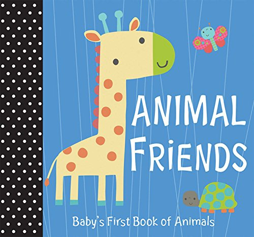 Animal Friends (Baby's First Book of (First Baby Animals)