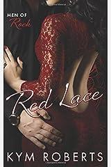 Red Lace (Men of Rock) (Volume 1) Paperback