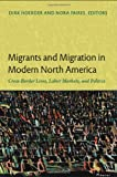 Migrants and Migration in Modern North America, , 0822350513