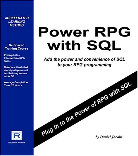 Power RPG with SQL by Rochester Initiative
