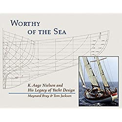 Worthy of the Sea: K. Aage Nelson and His Legacy of Yacht Design