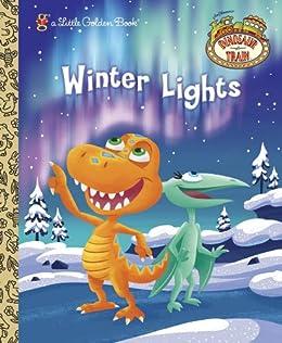 Winter Lights (Dinosaur Train) (Little Golden Book) by [Posner-Sanchez, Andrea]