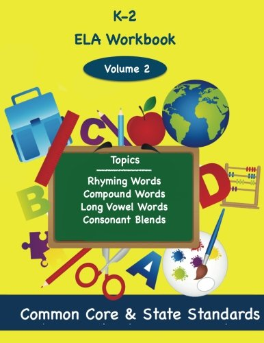 Consonant Blends Vowel (K-2 ELA Volume 2: Rhyming Words, Compound Words, Long Vowel Words, Consonant Blends)