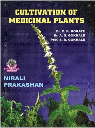 Cultivation of Medicinal Plants: Dr  C  K  Kokate, Dr  A S  Gokhale