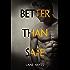 Better Than Safe (Better Than Stories Book 4)