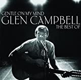 Image of Gentle On My Mind: The Best Of -  Glen Campbell