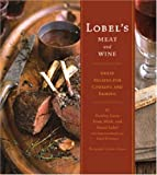 Lobel's Meat and Wine, Stanley Lobel, 0811847322