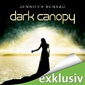 Dark Canopy (Dark Canopy 1) | Jennifer Benkau