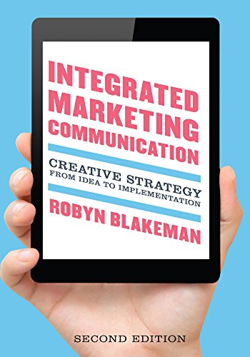 Download Integrated Marketing Communication: Creative Strategy from Idea to Implementation Pdf