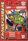 Transformers: Way of the Warrior (Transformers (Titan Books Paperback))