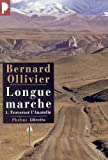 img - for Longue marche, tome 1 : Traverser l'Anatolie book / textbook / text book