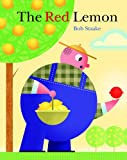The Red Lemon, Bob Staake, 0375835938