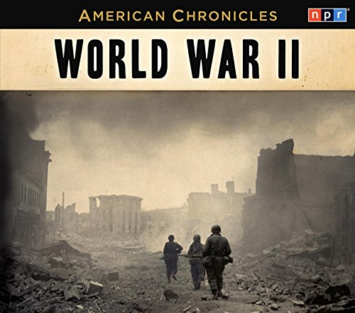 NPR American Chronicles: World War II (American Chronicles (Highbridge Audio)) (War Of The Worlds Audio compare prices)
