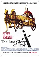 The Last Glory of Troy