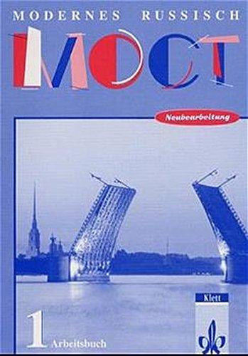 Moct - Modernes Russisch - Bisherige Ausgabe: Moct Modernes Russisch Band 1.Neubearbeitung Arbeitsbuch.