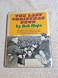 The Last Christmas Show, Bob Hope, 0385072635